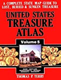 United States Treasure Atlas, Thomas P. Terry, 0939850206