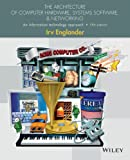 Computers Softwares Best Deals - The Architecture of Computer Hardware and System Software: An Information Technology Approach, 5th Edition