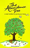 The Abundance Tree, Patricia Heyman, 0965933202
