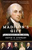 Book cover image for Madison's Gift: Five Partnerships That Built America