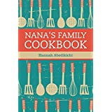 Nana's Family Cookbook: Our Most Loved Family Recipes
