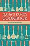 Nana s Family Cookbook: Our Most Loved Family Recipes