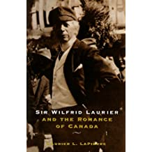 Sir Wilfrid Laurier and the romance of Canada