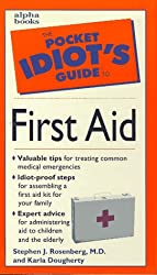 Pocket Idiot's Guide to First Aid (Pocket Idiot's Guides (Paperback))