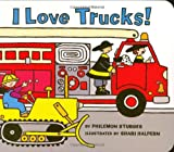 I Love Trucks!, Philemon Sturges, 0060526661