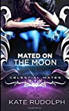Mated on the Moon: Celestial Mates