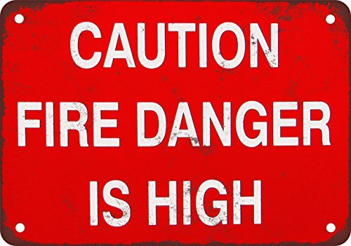 Caution: Fire Danger Is High
