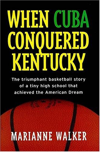 When Cuba Conquered Kentucky