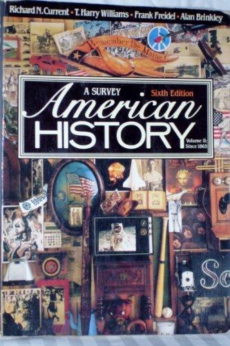 American History: A Survey, Vol. 2 (6th Edition)