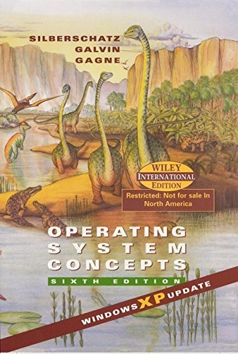 Operating System Concepts, 6th edition: XP Version by Abraham Silberschatz (2002-04-05) by John Wiley & Sons