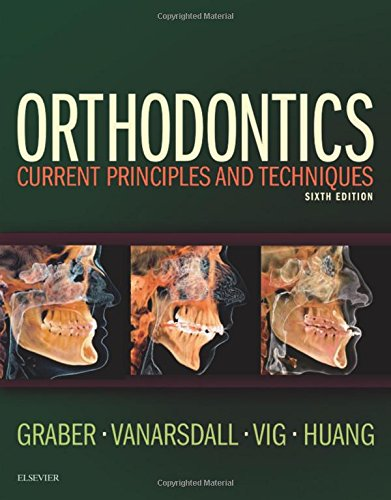 Orthodontics: Current Principles and Techniques, 6e by Mosby