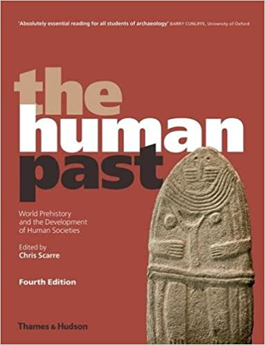 Book The Human Past: World Prehistory and the Development of Human Societies