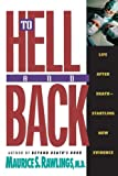 To Hell and Back, Maurice S. Rawlings, 0840767587