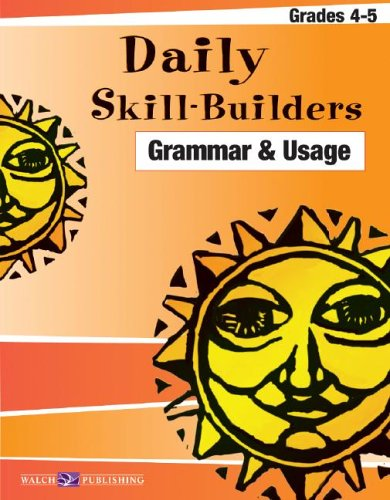 Daily Skill-builders For Grammar & Usage: Grades 4-6 (Daily Skill-Builders English/Language Arts (4-5)) (Daily Skill-Builders English/Language Artsies (4-5))