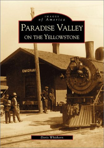 Download Paradise Valley On the Yellowstone  (MT)  (Images of America) ebook