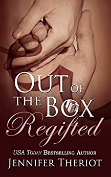 Out of The Box Regifted by [Theriot, Jennifer]