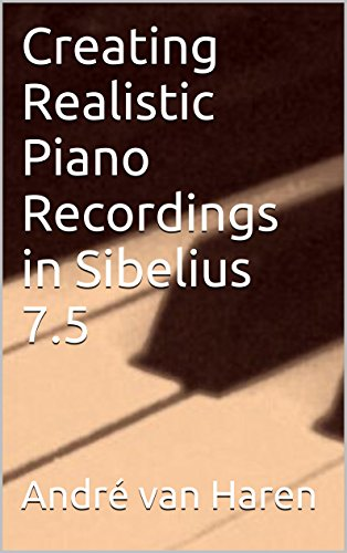 Sibelius manual ebook sibelius music pro guides array creating realistic piano recordings in sibelius 7 5 kindle edition rh amazon com fandeluxe Image collections