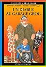 Un diable au garage Grog par Guiré-Vaka