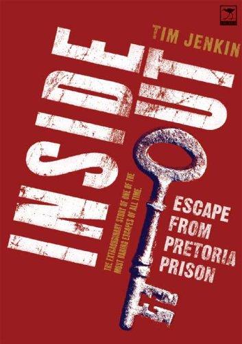 Inside Out: Escape from Pretoria Central Prison