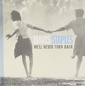 We'll Never Turn Back