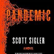 Pandemic: A Novel | Scott Sigler