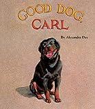 You're a Good Dog, Carl, Alexandra Day, 0613050711