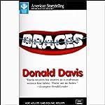 Braces | Donald Davis