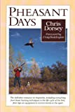 Pheasant Days, Dorsey, Chris, 0896582590