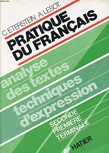 Pratique Du Francais Analyse Des Textes Techniques D
