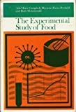 Experimental Study of Food, Campbell, Ada M. and Penfield, Marjorie P., 0395266661