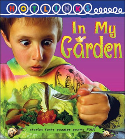 Read Online In My Garden - Hotlinks Level 14 Book Banded Guided Reading (B16) pdf epub