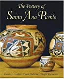 The Pottery of Santa Ana Pueblo, Francis Harvey Harlow and Duane Anderson, 0890134375