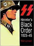 Himmler's Black Order, 1923-1945, Robin Lumsden, 0750940506