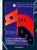 img - for Lepton and Photon Interactions at High Energies: Lepton-Photon 2003 - Proceedings of the XXI International Symposium book / textbook / text book