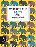 Where's the Baby? (Britta Teckentrup)