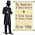 The Importance of Being Earnest Audiobook by Oscar Wilde Narrated by Jack Chekijian