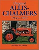 Original Allis-Chalmers, 1933-1957, Guy Fay and Andy Kraushaar, 0760304394