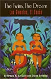 img - for The Twins, the Dream / Las Gemelas, El Sueno: Two Voices : Poems = DOS Voces : Poemas (English and Spanish Edition) book / textbook / text book