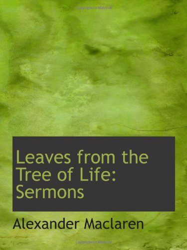 Leaves from the Tree of Life: Sermons