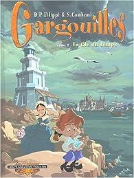 Gargouilles, Tome 2 : La Clé du temps par Denis-Pierre Filippi