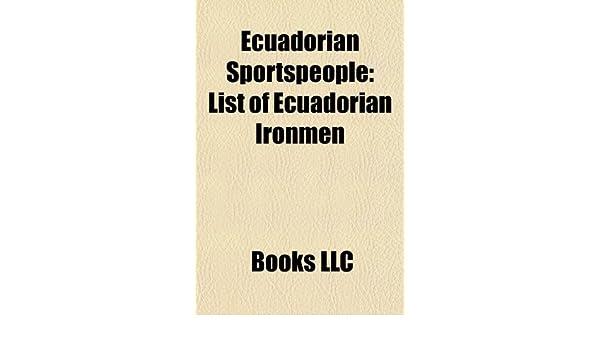 Ecuadorian sportspeople: Ecuadorian athletes, Ecuadorian boxers ...