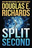 """""""Split Second by Douglas E. Richards (2015-08-31)"""" av Douglas E. Richards"""