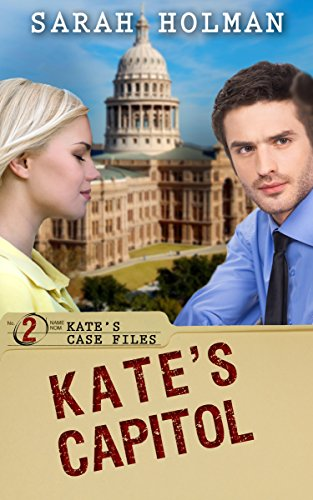 Kate's Capitol (Kate's Case Files Book 2) by [Holman, Sarah]