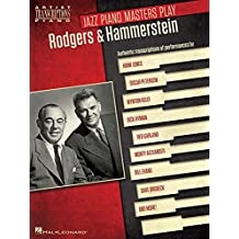 Jazz Piano Masters Play Rodgers & Hammerstein: Artist Transcriptions for Piano