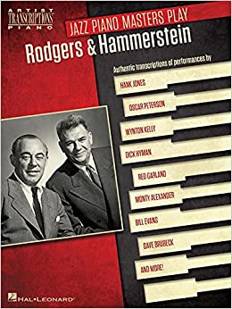 """""HOT"""" Jazz Piano Masters Play Rodgers & Hammerstein: Artist Transcriptions For Piano. superior country without dolares fields minLa"