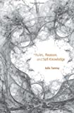 Rules, Reason, and Self-Knowledge, Julia Tanney, 0674067088