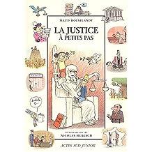 JUSTICE À PETITS PAS (LA)
