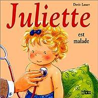 Juliette est malade par Doris Lauer