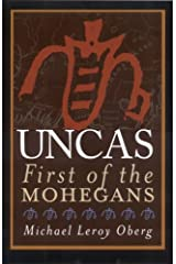 Uncas: First of the Mohegans Paperback