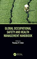 Global Occupational Safety and Health Management Handbook Front Cover